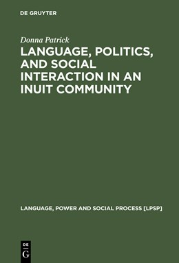 Abbildung von Patrick | Language, Politics, and Social Interaction in an Inuit Community | Reprint 2013 | 2003 | 8