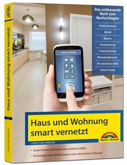 Abbildung von Immler | Netzwerk Haus und Wohnung smart vernetzen | 1. Auflage | 2021 | beck-shop.de
