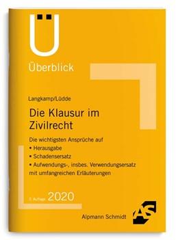 Abbildung von Langkamp / Lüdde | Die Klausur im Zivilrecht | 3. Auflage | 2020 | beck-shop.de