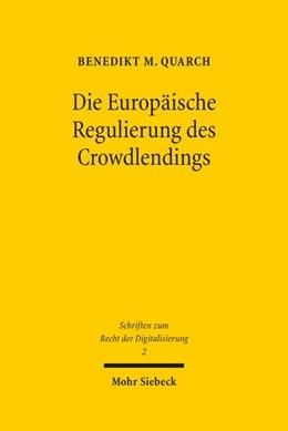 Abbildung von Quarch | Die Europäische Regulierung des Crowdlendings | 1. Auflage | 2020 | 2 | beck-shop.de