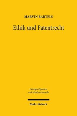 Abbildung von Bartels   Ethik und Patentrecht   1. Auflage   2020   beck-shop.de