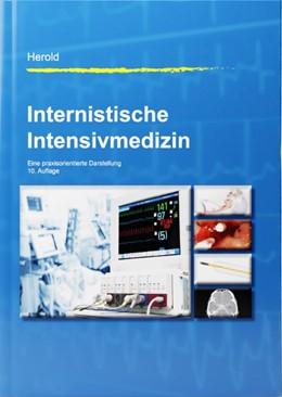 Abbildung von Herold | Internistische Intensivmedizin | 10., vollständig überarbeitete und erweiterte Auflage | 2020 | Eine praxisorientierte Darstel...