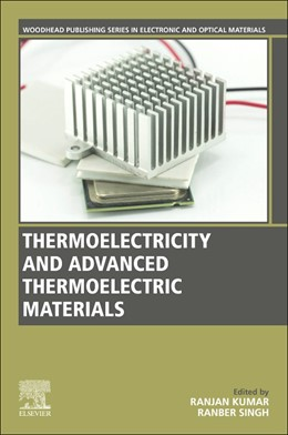 Abbildung von Kumar / Singh   Thermoelectricity and Advanced Thermoelectric Materials   1. Auflage   2021   beck-shop.de