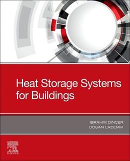 Abbildung von Dincer / Erdemir | Heat Storage Systems for Buildings | 2021