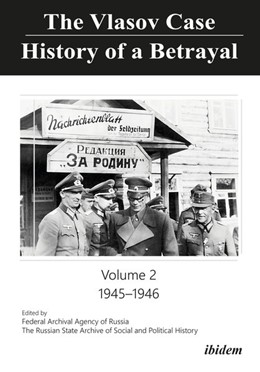 Abbildung von Russian State Archive for Social and Political History | The Vlasov Case: History of a Betrayal | 1. Auflage | 2020 | beck-shop.de