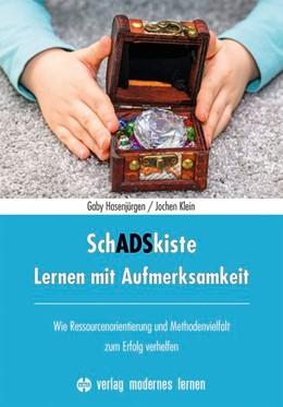 Abbildung von Hasenjürgen / Klein | SchADSkiste - Lernen mit Aufmerksamkeit | 1. Auflage | 2020 | beck-shop.de