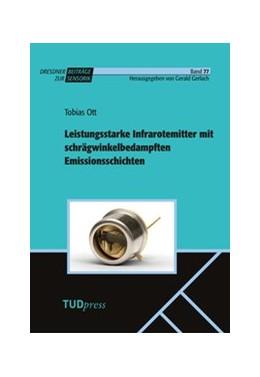 Abbildung von Ott | Leistungsstarke Infrarotemitter mit schrägwinkelbedampften Emissionssichten | 1. Auflage | 2020 | beck-shop.de