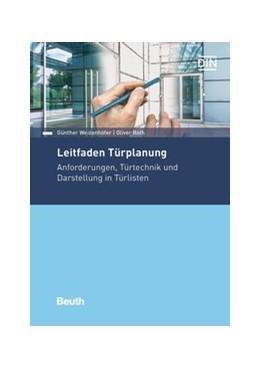 Abbildung von Roth / Weizenhöfer   Leitfaden Türplanung   3. Auflage   2020   beck-shop.de