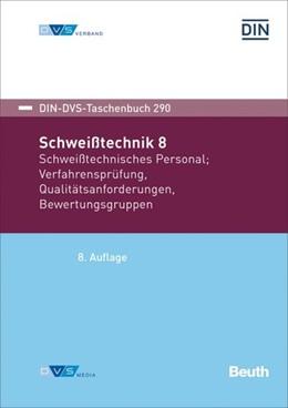 Abbildung von Schweißtechnik 8 | 8. Auflage | 2020 | beck-shop.de