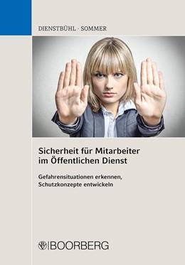 Abbildung von Dienstbühl / Sommer | Sicherheit für Mitarbeiter im Öffentlichen Dienst | 1. Auflage | 2020 | beck-shop.de