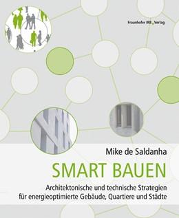 Abbildung von de Saldanha | Smart bauen. | 1. Auflage | 2021 | beck-shop.de