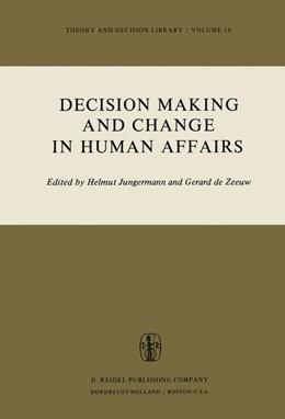 Abbildung von Jungermann / De Zeeuw   Decision Making and Change in Human Affairs   1977   Proceedings of the Fifth Resea...   16
