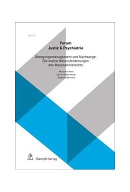 Abbildung von Heer / Habermeyer | Übergangsmanagement und Nachsorge: Die wahren Herausforderungen des Massnahmerechts | 1. Auflage | 2020 | beck-shop.de