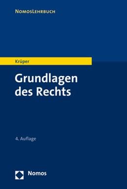 Abbildung von Krüper | Grundlagen des Rechts | 4. Auflage | 2021 | beck-shop.de