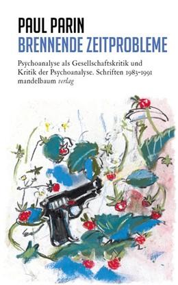 Abbildung von Parin | Brennende Zeitprobleme | 1. Auflage | 2021 | beck-shop.de