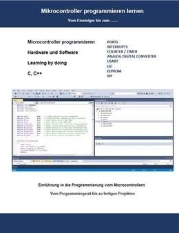 Abbildung von Weiß | Mikrocontroller programmieren lernen | 1. Auflage | 2020 | beck-shop.de