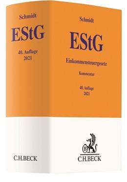 Abbildung von Schmidt   Einkommensteuergesetz: EStG   40. Auflage   2021   beck-shop.de