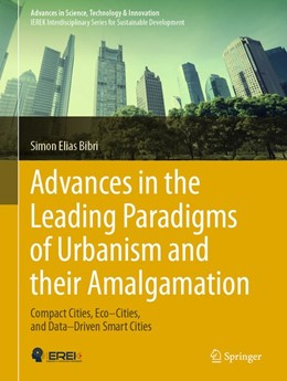 Abbildung von Bibri | Advances in the Leading Paradigms of Urbanism and their Amalgamation | 1. Auflage | 2020 | beck-shop.de