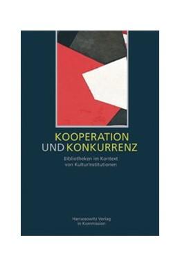 Abbildung von Vodosek / Leonhard | Kooperation und Konkurrenz | 2004 | Bibliotheken im Kontext von Ku... | 36