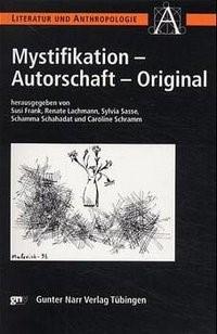 Abbildung von Frank / Lachmann / Sasse / Schahadat / Schramm | Mystifikation, Autorschaft, Original | 2001