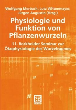 Abbildung von Merbach / Wittenmayer / Augustin | Physiologie und Funktion von Pflanzenwurzeln | 2001 | 11. Borkheider Seminar zur Öko...
