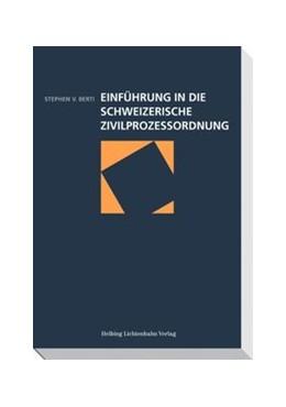 Abbildung von Berti   Einführung in die Schweizerische Zivilprozessordnung   2011