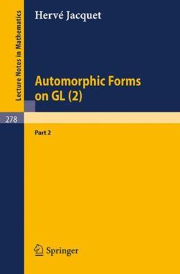 Abbildung von Jacquet   Automorphic Forms on GL (2)   1972   Part 2   278