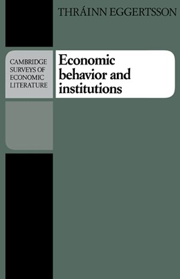 Abbildung von Eggertsson | Economic Behavior and Institutions | 1990 | Principles of Neoinstitutional...