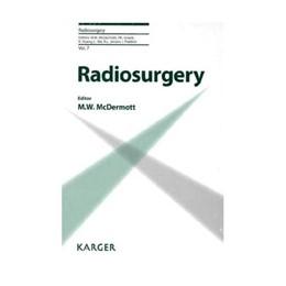 Abbildung von McDermott | Radiosurgery | 2010 | 8th International Stereotactic... | 7
