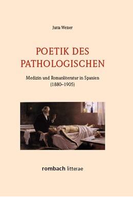 Abbildung von Weiser | Poetik des Pathologischen | 1. Auflage | 2013 | beck-shop.de