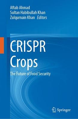 Abbildung von Ahmad / Khan | CRISPR Crops | 1. Auflage | 2020 | beck-shop.de
