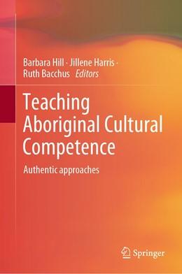 Abbildung von Hill / Harris | Teaching Aboriginal Cultural Competence | 1. Auflage | 2021 | beck-shop.de