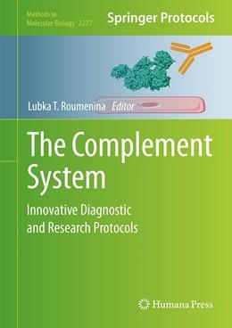 Abbildung von Roumenina   The Complement System   1. Auflage   2020   2227   beck-shop.de