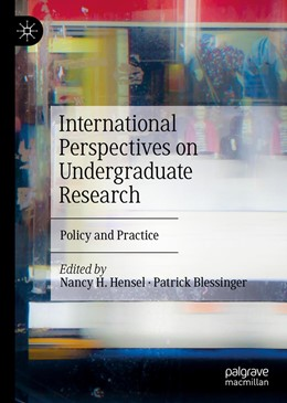 Abbildung von Hensel / Blessinger | International Perspectives on Undergraduate Research | 1st ed. 2020 | 2020 | Policy and Practice