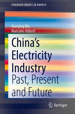 Abbildung von Xiaoying / Abbott | China's Electricity Industry | 1. Auflage | 2020 | beck-shop.de