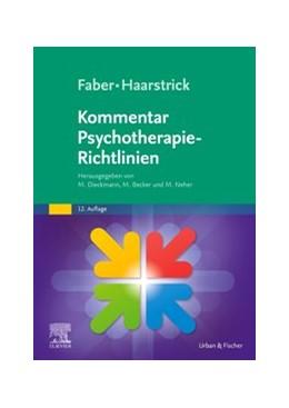 Abbildung von Dieckmann / Becker | Faber/Haarstrick. Kommentar Psychotherapie-Richtlinien | 12. Auflage | 2020 | beck-shop.de