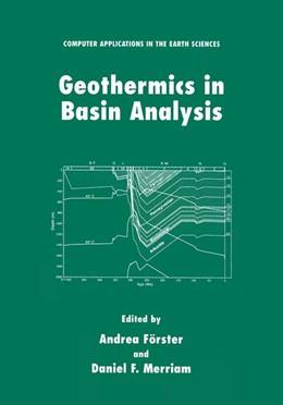 Abbildung von Förster / Merriam | Geothermics in Basin Analysis | 1. Auflage | 1999 | beck-shop.de
