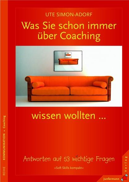 Abbildung von Simon-Adorf | Was Sie schon immer über Coaching wissen wollten... | 2008