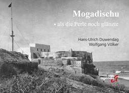 Abbildung von Duwendag / Völker | Mogadischu | 1. Auflage | 2020 | beck-shop.de