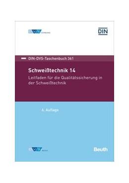 Abbildung von Schweißtechnik 14 | 6. Auflage | 2020 | 361 | beck-shop.de