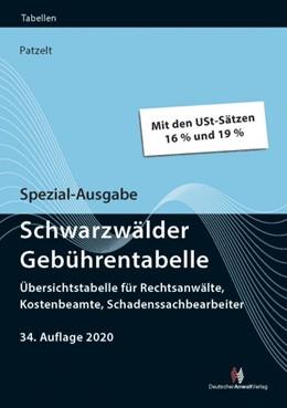 Abbildung von Patzelt | Spezial-Ausgabe Schwarzwälder Gebührentabelle | 34. Auflage | 2020 | beck-shop.de