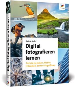 Abbildung von Spehr | Digital fotografieren lernen | 3. Auflage | 2020 | beck-shop.de