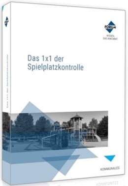 Abbildung von Das 1x1 der Spielplatzkontrolle | 1. Auflage | 2020 | beck-shop.de