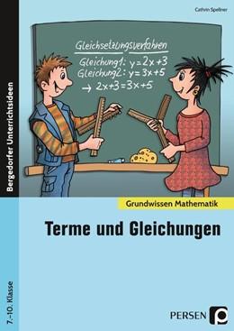 Abbildung von Spellner / Henning   Terme und Gleichungen   1. Auflage   2020   beck-shop.de