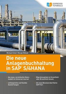 Abbildung von Eckel / Köksal | Die neue Anlagenbuchhaltung in SAP S/4HANA | 1. Auflage | 2020 | beck-shop.de