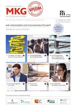 Abbildung von Fachinfo-Magazin MkG • Spezial Ausgabe 06/2020 • Ihr Wegweiser zur Fachanwaltschaft | 2. Auflage | 2020 | beck-shop.de