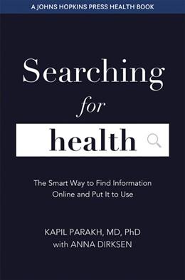 Abbildung von Dirksen / Parakh | Searching for Health | 1. Auflage | 2021 | beck-shop.de