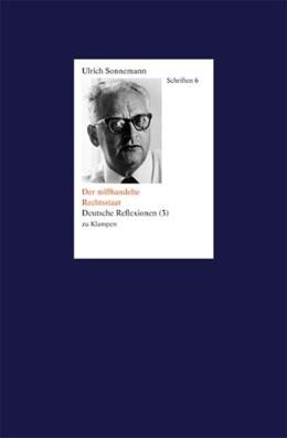 Abbildung von Sonnemann   Der mißhandelte Rechtsstaat   1. Auflage   2020   beck-shop.de