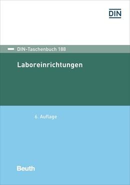 Abbildung von Laboreinrichtungen | 6. Auflage | 2020 | beck-shop.de