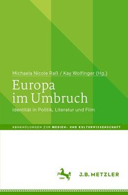 Abbildung von Raß / Wolfinger | Europa im Umbruch | 1. Auflage | 2021 | beck-shop.de